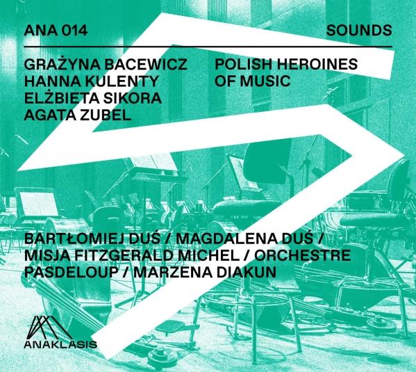 Polish Heroines of Music - płyta z utworami polskich kompozytorek