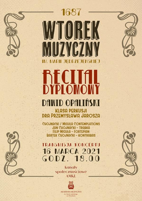 Recital dyplomowy Dawida Opalińskiego w ramach cyklu