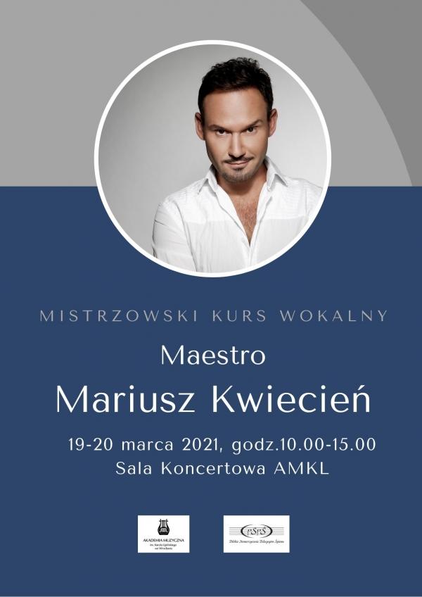 Maestro Mariusz Kwiecień - Mistrzowski Kurs Wokalny