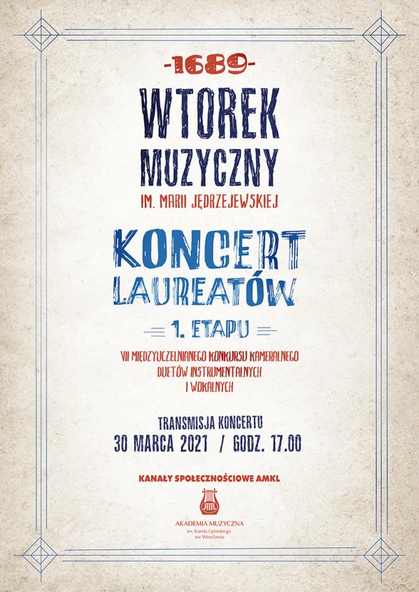 Koncert Laureatów 1. etapu VII Międzyuczelnianego Konkursu Kameralnego Duetów Instrumentalnych i Wokalnych w ramach cyklu