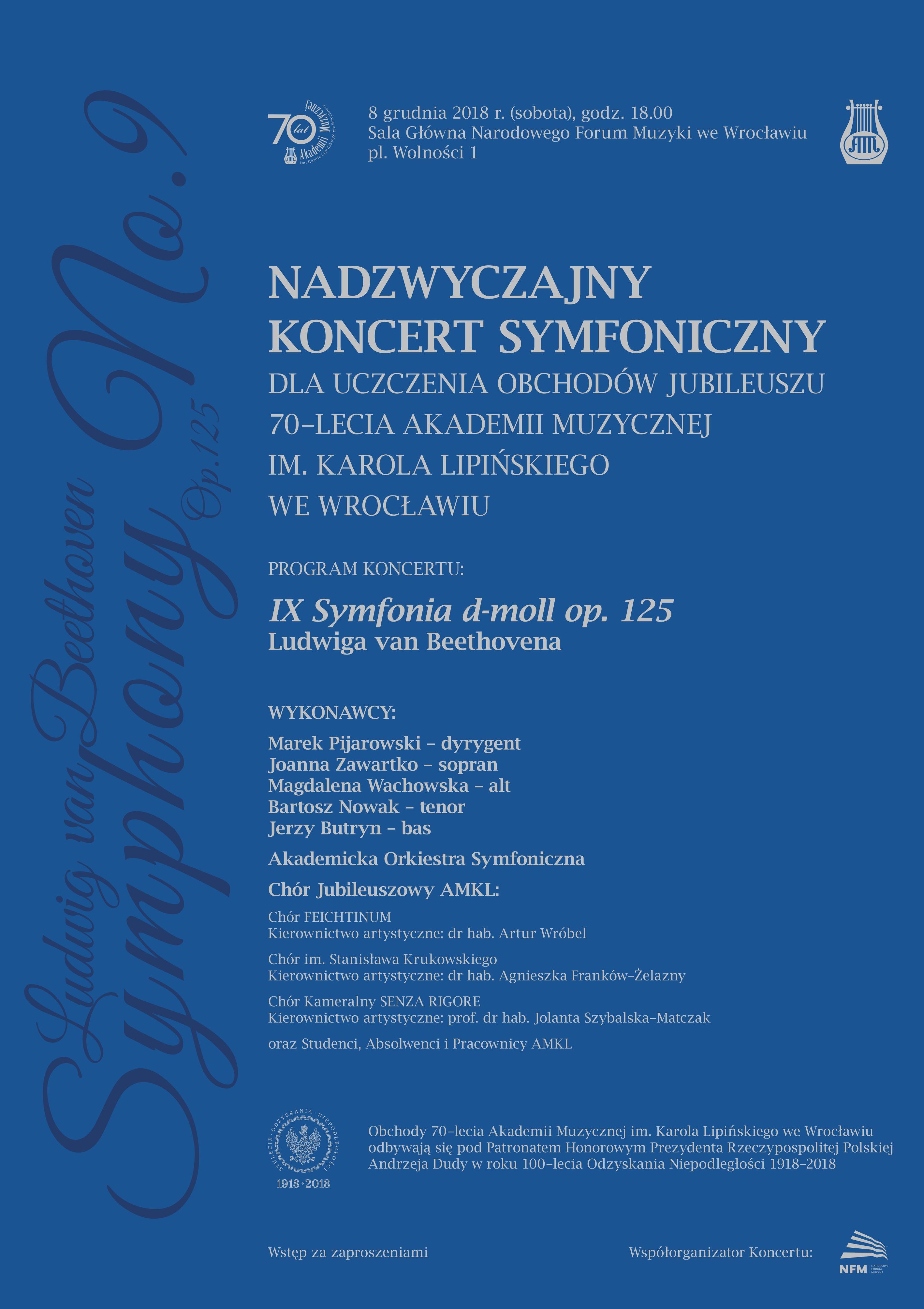 Nadzwyczajny Koncert Symfoniczny z okazji Jubileuszu 70-lecia Akademii Muzycznej im. Karola Lipińskiego we Wrocławiu