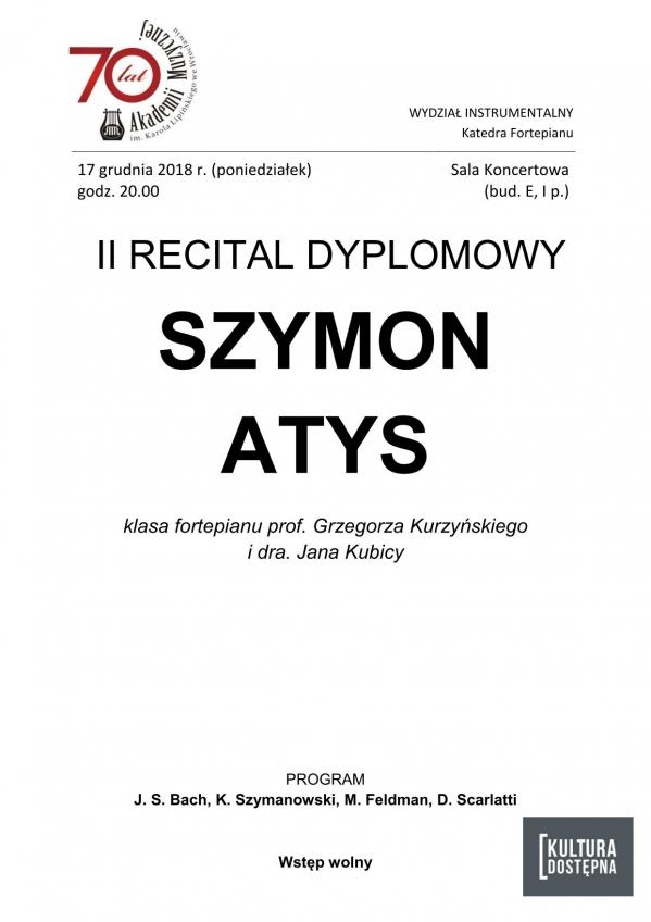 II recital dyplomowy - Szymon Atys (fortepian)