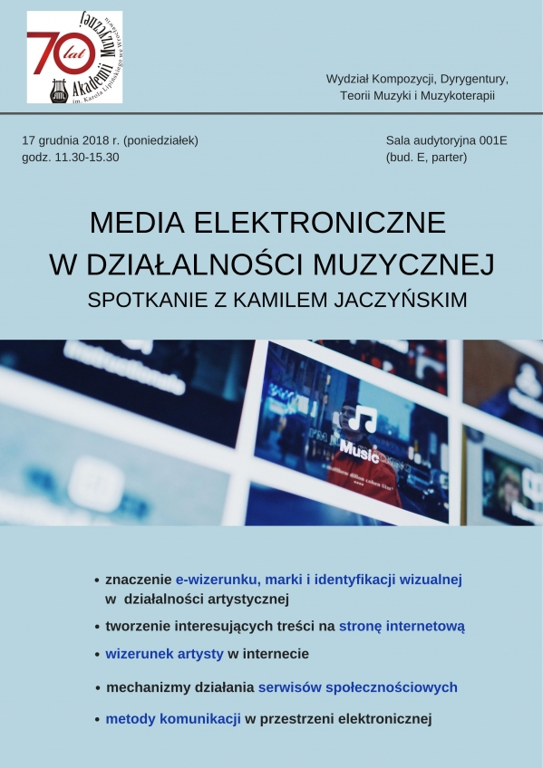 Wykład i ćwiczenia: Media elektroniczne w działalności muzycznej - spotkanie z Kamilem Jaczyńskim