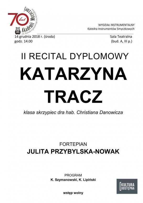 II recital dyplomowy - Katarzyna Tracz (skrzypce)