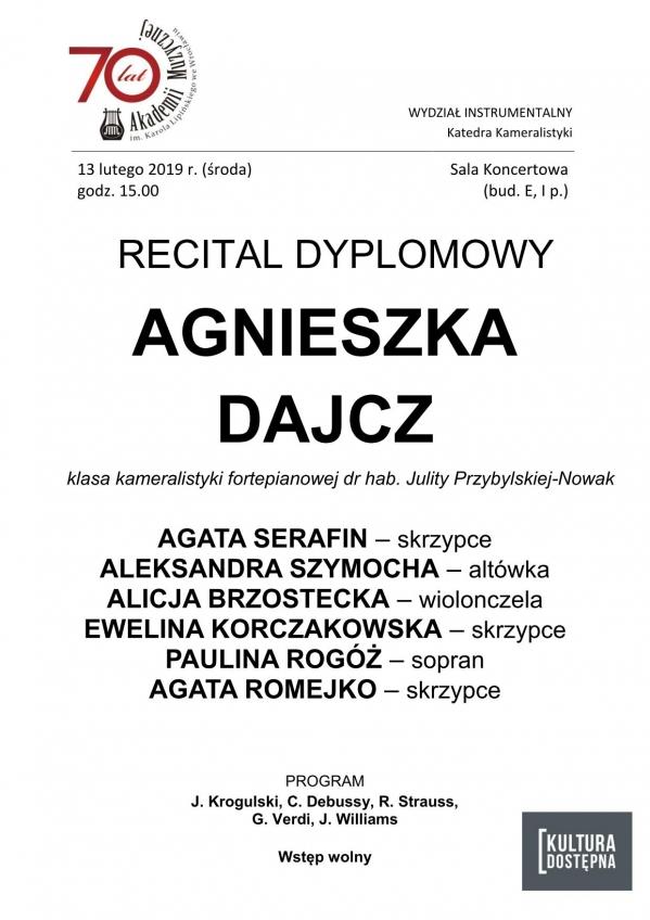 Recital dyplomowy - Agnieszka Dajcz (kameralistyka fortepianowa)