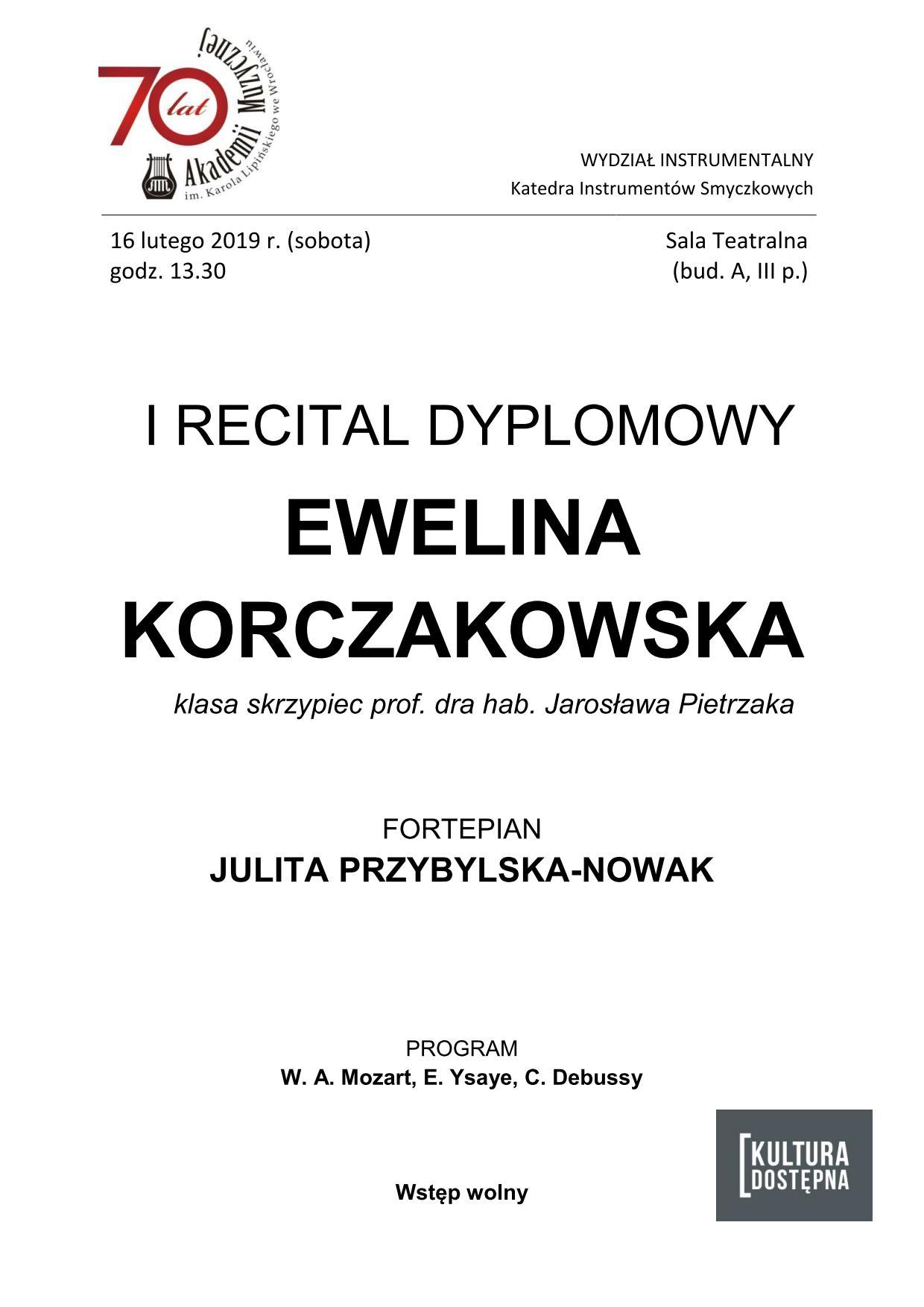 I recital dyplomowy - Ewelina Korczakowska (skrzypce)