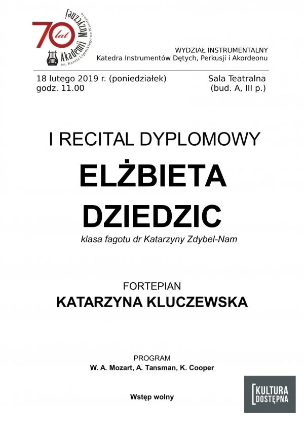 I recital dyplomowy - Elżbieta Dziedzic (fagot)