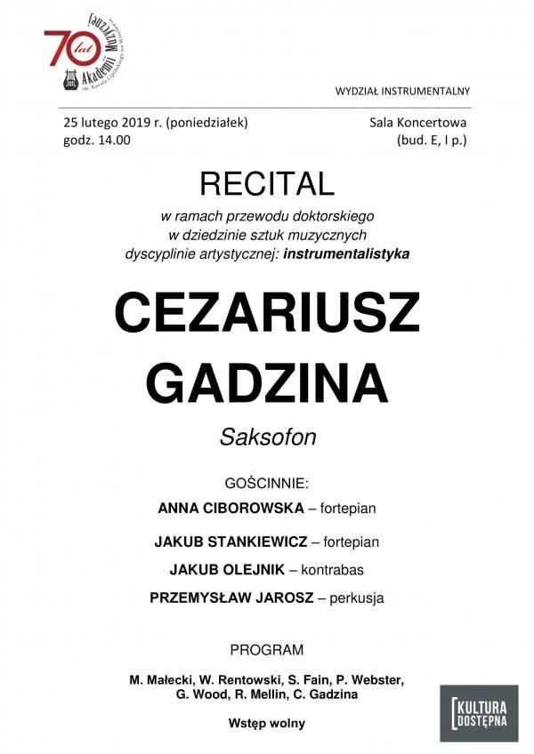 Recital w ramach przewodu doktorskiego - Cezariusz Gadzina