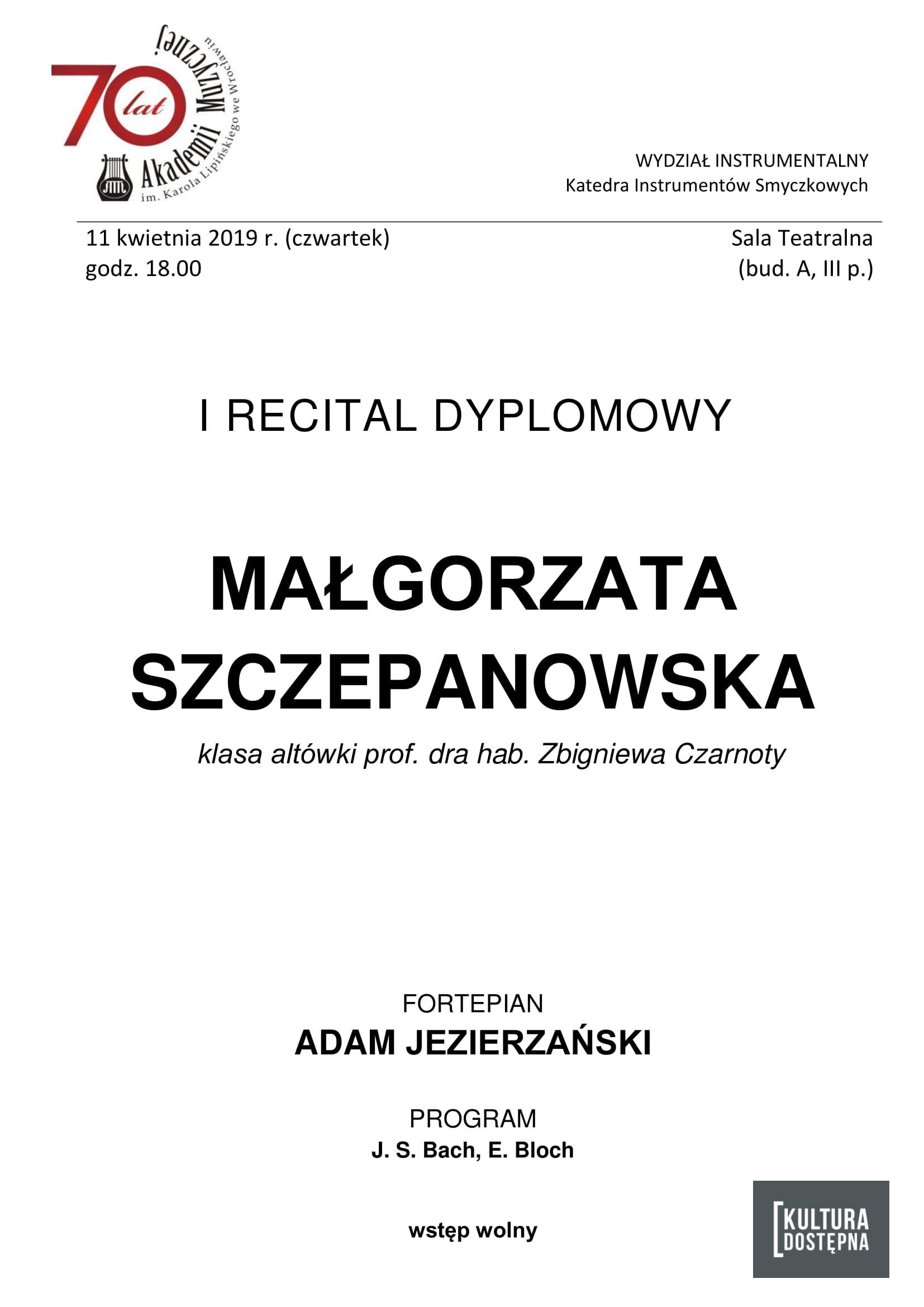 I recital dyplomowy - Małgorzata Szczepanowska (altówka)