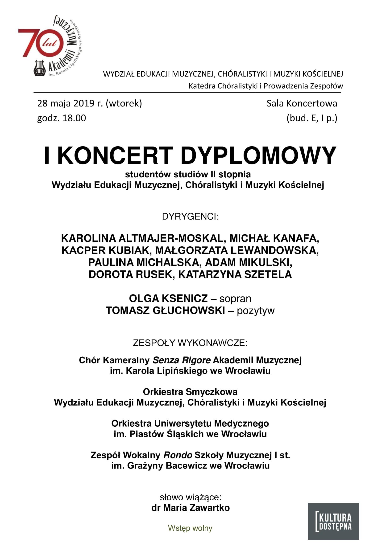 I Koncert Dyplomowy studentów studiów II stopnia Wydziału Edukacji Muzycznej, Chóralistyki i Muzyki Kościelnej
