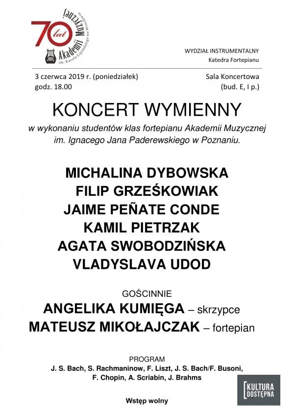 Koncert wymienny w wykonaniu studentów klas fortepianu Akademii Muzycznej im. I. J. Paderewskiego w Poznaniu