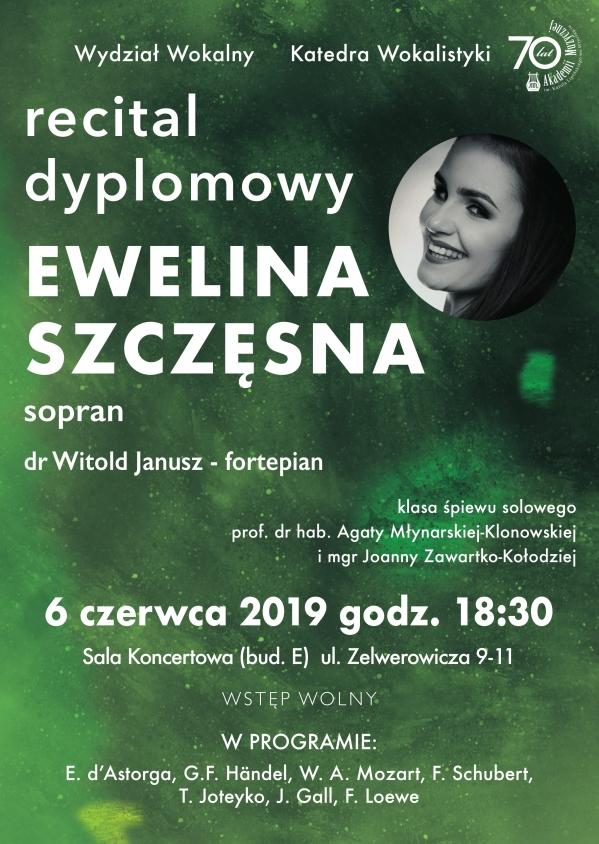 Recital dyplomowy - Ewelina Szczęsna (sopran)