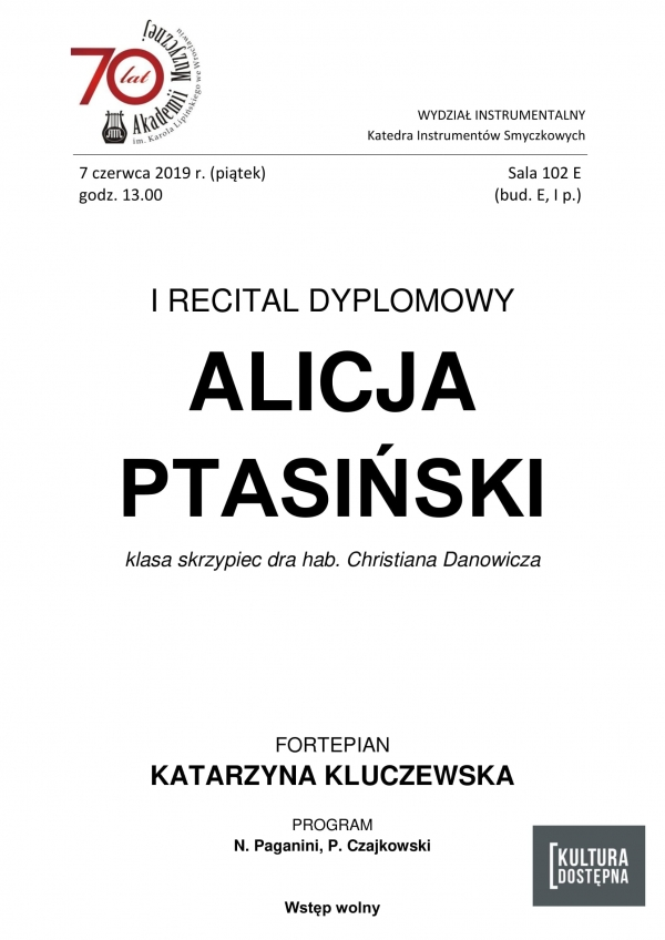 I recital dyplomowy - Alicja Ptasiński (skrzypce)