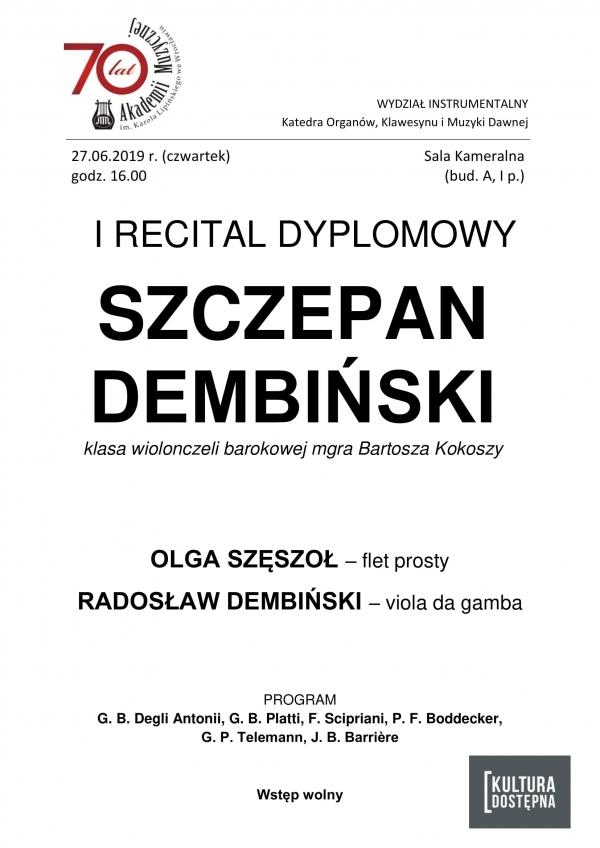 I recital dyplomowy - Szczepan Dembiński (wiolonczela barokowa)