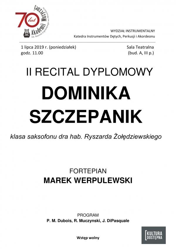 II recital dyplomowy - Dominika Szczepanik (saksofon)
