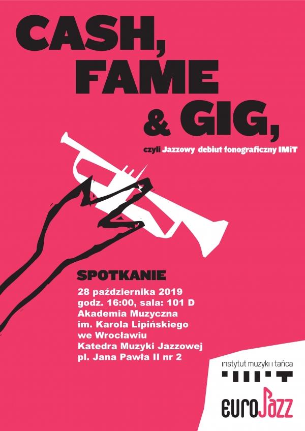 Cash, Fame & Gig - czyli debiut fonograficzny IMIT
