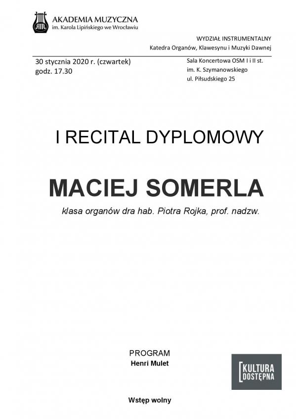 Maciej Somerla - I Recital dyplomowy