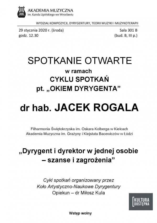 dr hab. Jacek Rogala - Spotkanie otwarte w ramach cyklu
