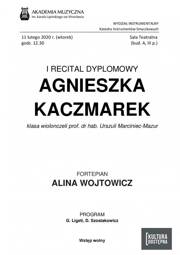 Agnieszka Kaczmarek - I Recital dyplomowy