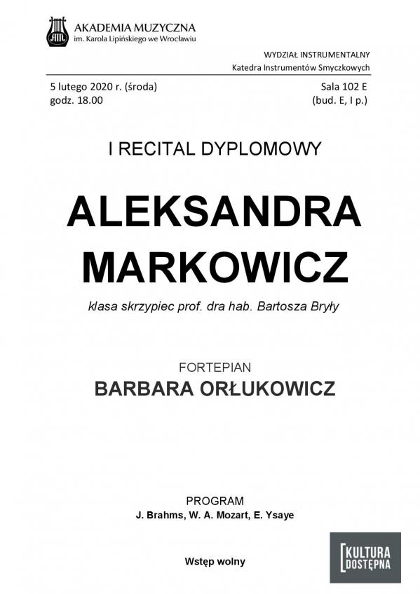 Aleksandra Markowicz - I Recital dyplomowy